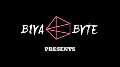 biya byte presents